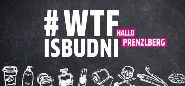 BUDNI goes Berlin und wir gehen mit