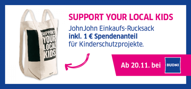 Support your local kids- Rucksach-Tasche bei BUDNI